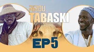 Rirou Tabaski Episode 5