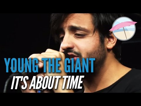 Young The Giant - It's About Time (Live At The Edge)