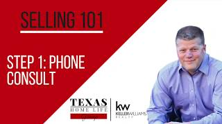 Selling 101 |  Step 1: Phone Consult | 940-536-3735