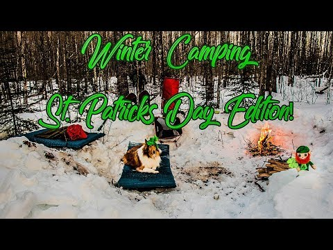 Winter Camping  St. Patrick's Day Special!