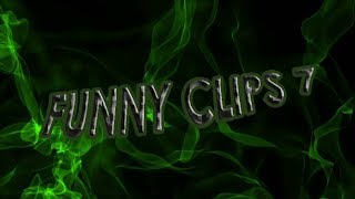 FUNNY CLIPS 7