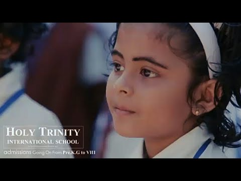 Holy Trinity International School | Anthem
