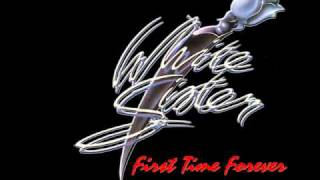 WHITE SISTER - FIRST TIME FOREVER