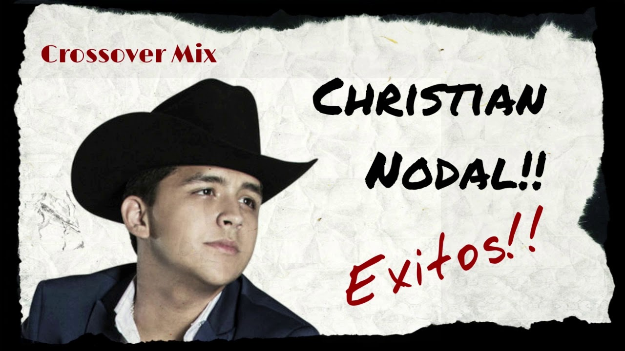 Exitos de Christian Nodal | Crossover Mix