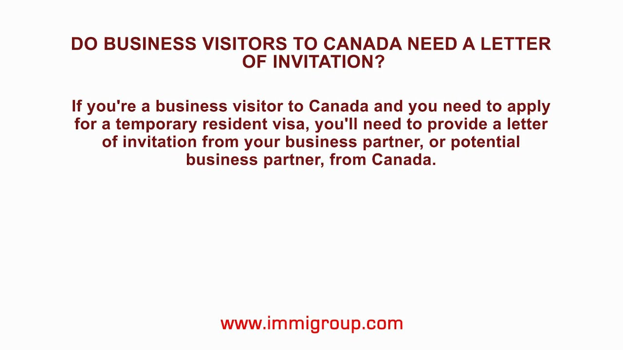 Do business visitors to canada need a letter of invitation for Template for invitation letter to visit canada