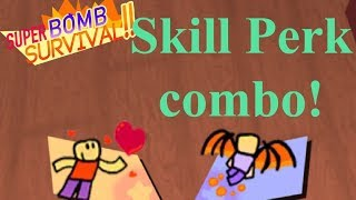 Best skills and perks combos! | Super Bomb Survival | Roblox