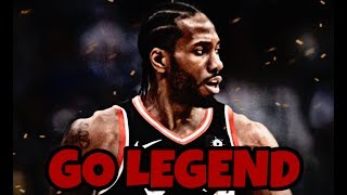 "KAWHI LEONARD MIX ~ ""GO LEGEND"" HD"