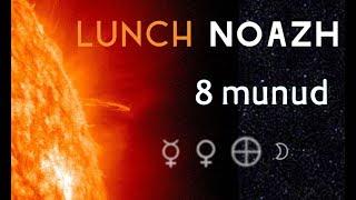 LUNCH NOAZH - 8 munud