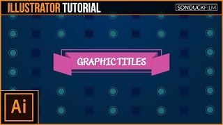 Adobe Illustrator Tutorial: Create Graphic Titles & Design