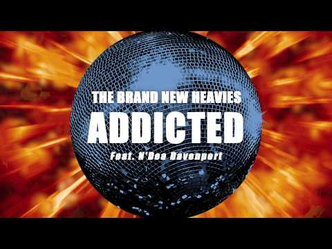 The Brand New Heavies - Addicted - New Music 2012