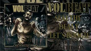 Volbeat Seal The Deal & Let's Boogie(descargar Album)