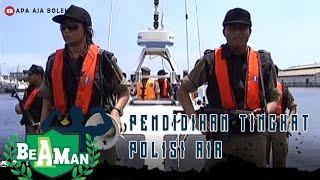 PENDIDIKAN TINGKAT POLISI AIR - BE A MAN SEASON 3