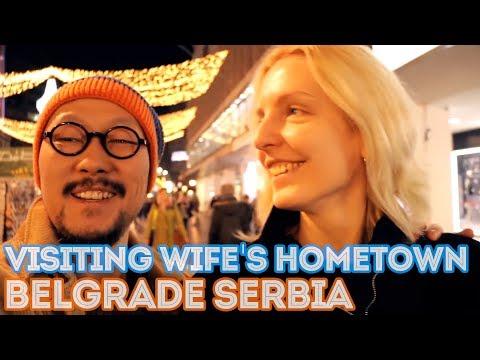 Visiting wife's hometown - Belgrade Serbia