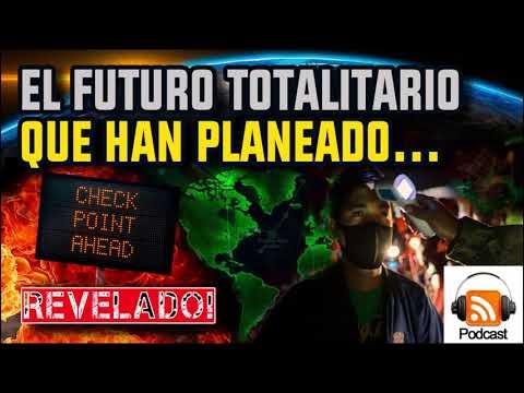 El Futuro Totalitario que los Globalistas Quieren para Todo El Mundo