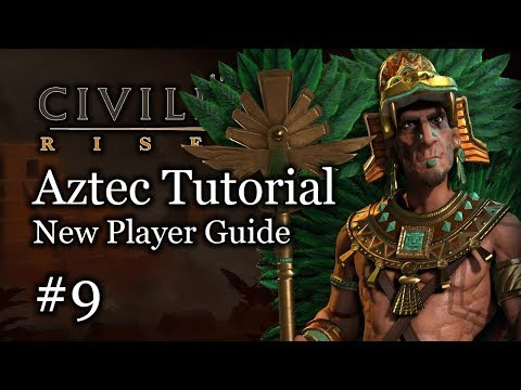 #9 New Player Tutorial - Aztec - Civilization Vi Rise and Fall