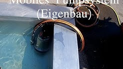mobiles Pumpsystem Eigenbau