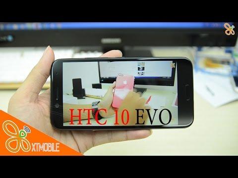 XTmobile | Trên tay HTC 10 Evo rẻ hơn, màn hình to hơn, pin khỏe hơn