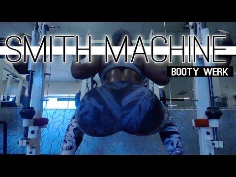 BIG BOOTY  Smith Machine Exercises