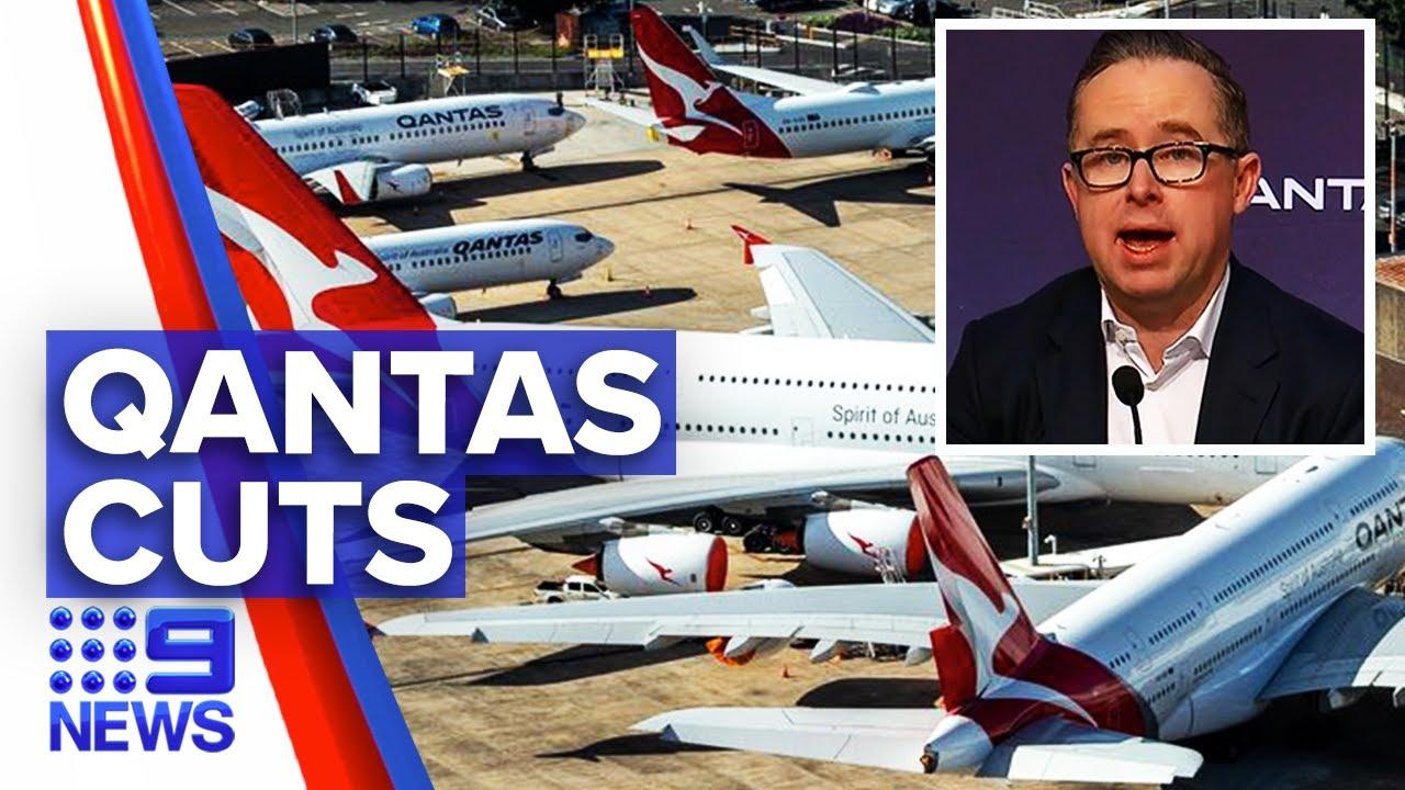 Coronavirus: 6000 to lose their job at Qantas   Nine News Australia – 9 News Australia