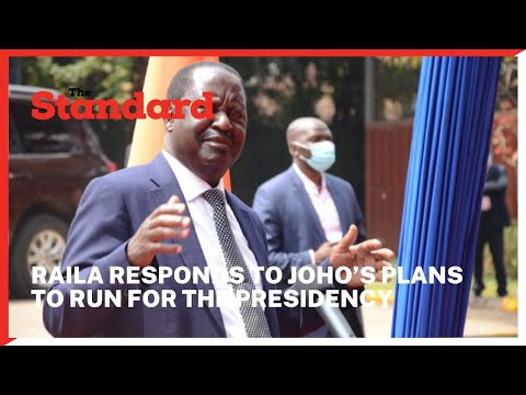 Raila responds to Joho's plans to run for the presidency