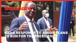 Raila responds to Joho's plans to run for the presidency