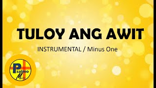 Tuloy Ang Awit (Minus One) - Psalmo Music