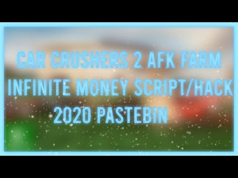 Car Crushers 2 Script Unlimited Money Youtube