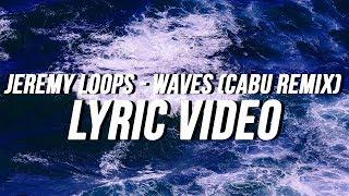 Jeremy loops - waves (cabu remix) music by• https://bit.ly/1xf5k4u // https://bit.ly/2dnyfj7 visuals https://unsplash.com/@tomrdesigns thank you for watc...