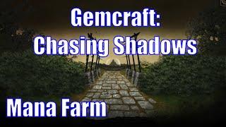 Gemcraft: Chasing Shadows - Basic Manafarm