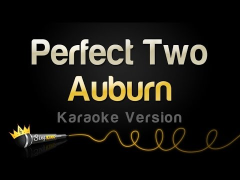 Auburn - The Perfect Two (Karaoke Version)