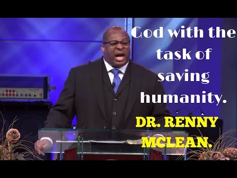Renny McLean sermons 2018 (New) - God with the task of saving humanity.|| FULL HD.
