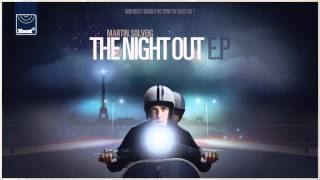 Martin Solveig - The Night Out (Single Version) *OUT NOW ON iTUNES*
