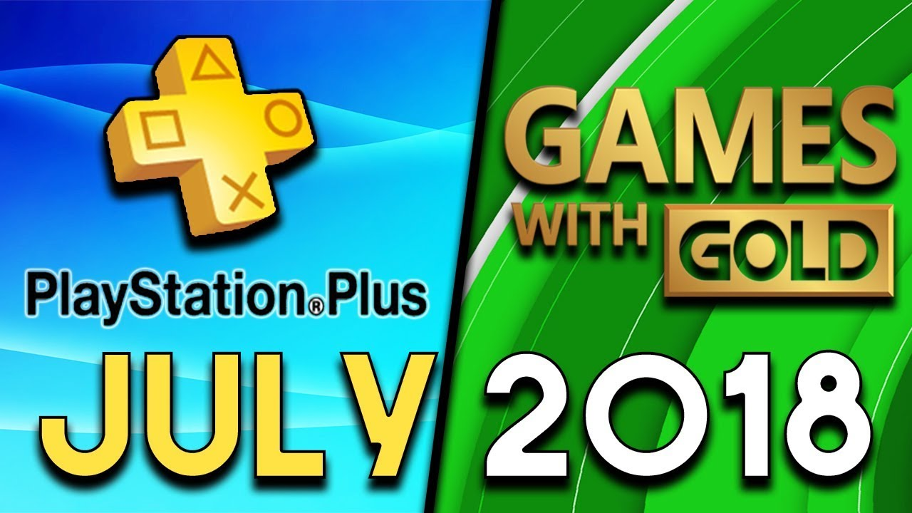 Playstation Plus Vs Xbox Games With Gold July 2018 Youtube