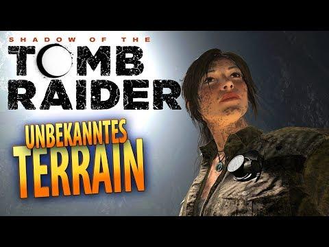 Shadow of the Tomb Raider #05 | Unbekanntes Gebiet | Gameplay German Deutsch