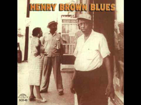 Henry Brown - Henry Brown Blues