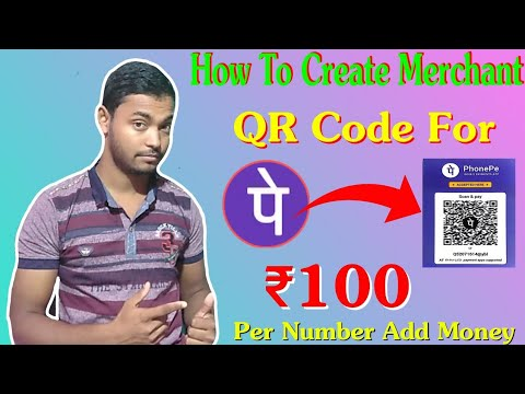 Phonepe Merchant Offer ₹100 Add Money Per No. || How to Create Phonepe Merchant QR Code Within 5Min.
