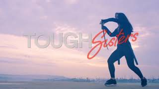 TOUGHSISTERS.COM - female self defense and martial arts inspirational videos