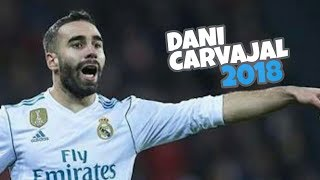 Download Video Dani Carvajal 2018 • The Best RB • Amazing Defensive Skills & Assists || HD MP3 3GP MP4