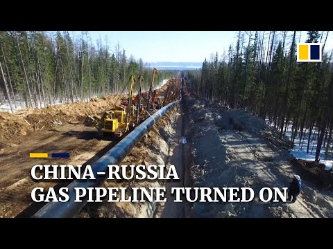 China and Russia turn on gas pipeline 'Power of Siberia' as they forge stronger energy ties