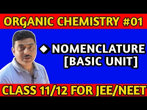 Organic chemistry basic unit (Nomenclature)