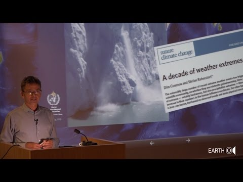 Extreme Weather: What Role Does Global Warming Play? – the Earth101 lecture