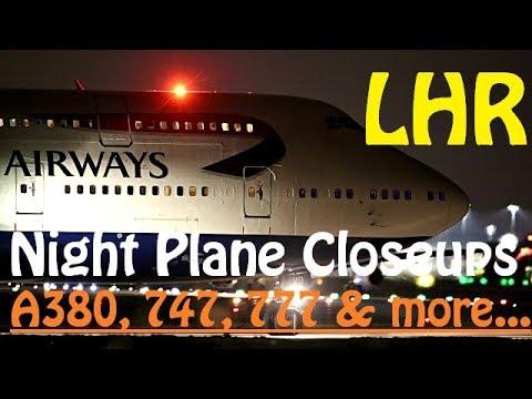 London Heathrow Night Departures - Closeup Plane Spotting
