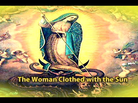 Know the Truth - The Woman Clothed with Sun