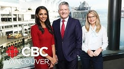 WATCH LIVE: CBC Vancouver News at 6 for July 25 - Canada-Wide Manhunt, Border Politics, Heat Wave