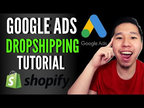 How To Setup Google Ads For Shopify Dropshipping    Google Adwords 2019 Tutorial thumbnail