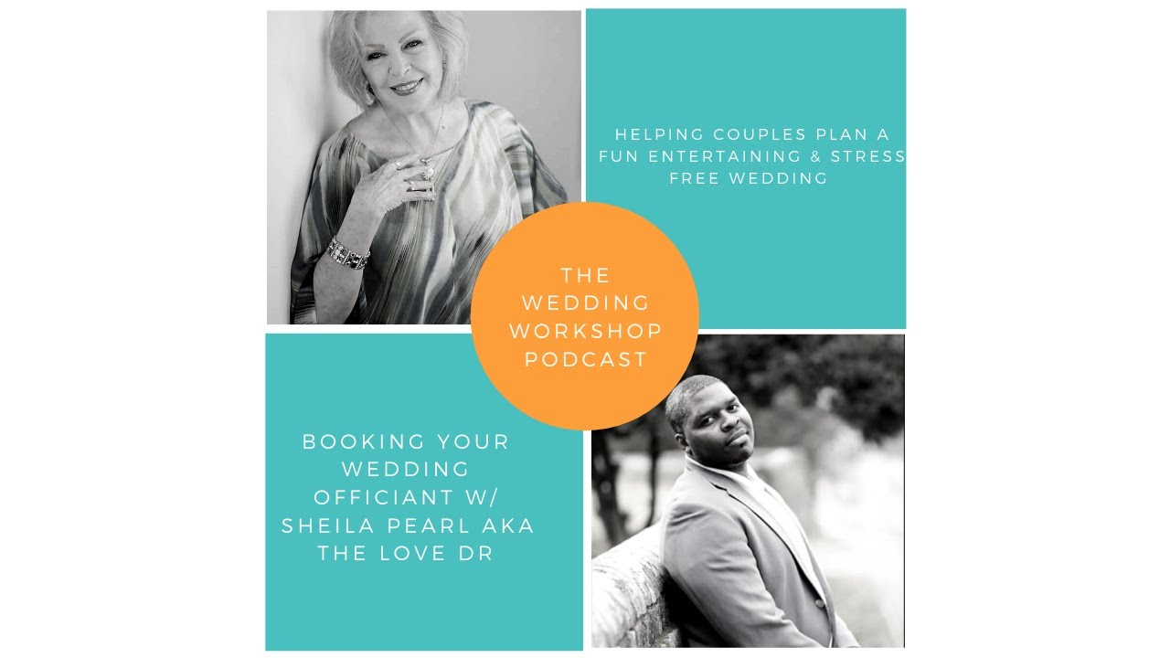 Booking Your Wedding Officiant with Sheila Pearl aka the Love Dr
