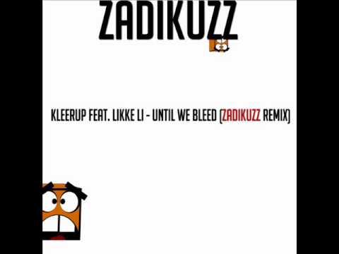Lykke Li - Until We Bleed (Zelenka Remix)