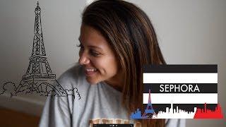 Sephora Paris Haul + experience