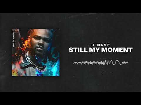 Tee Grizzley - Still My Moment Mp3
