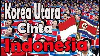 Inilah Bukti Nyata Korea Utara Cinta Indonesia..!!!!